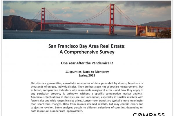 Bay Area Real Estate – 1 Year After the Pandemic Hit