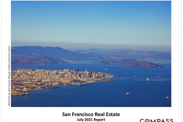 San Francisco July 2021 Report: Sales, Prices, Trends