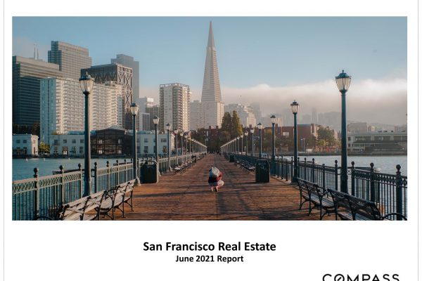 San Francisco June 2021: Home Sales, Prices, Trends
